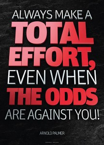 arnold palmer - always make a total effort