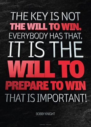 Poster bobby knight - the key is not the will to win