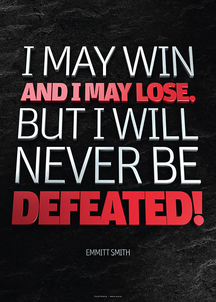 Poster emmit smith - i may win and i may lose