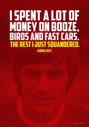 Poster Zitat George Best I spent a lot