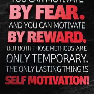 Poster homer rice - you can motivate by fear