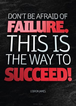 Poster lebron james - dont be afraid of failure