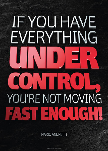 Poster mario andretti - if you have everything under control