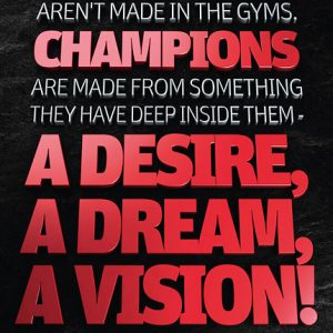 Poster muhammad ali - champions arent made in the gyms